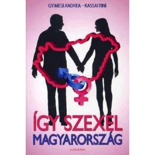 Így szexel Magyarország