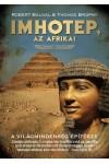 Imhotep, az afrikai (A világmindenség építésze)