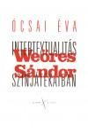 Intertextualitás Weöres Sándor színjátékaiban