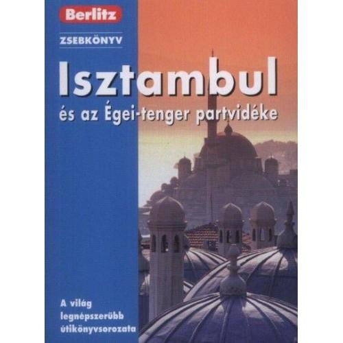 Isztambul és az Égei-tenger partvidéke (Berlitz zsebkönyv)