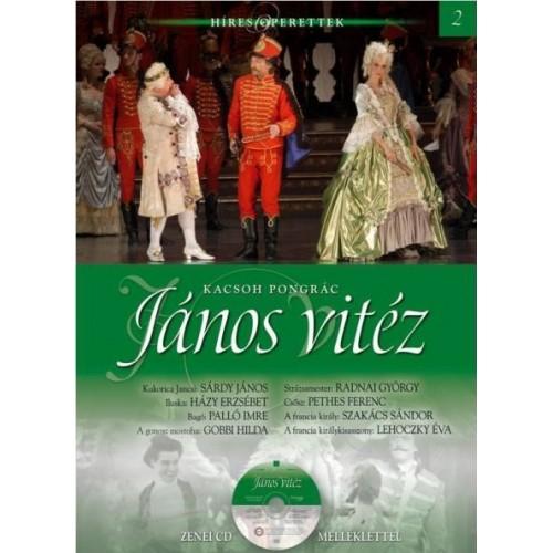 János vitéz (Híres operettek 2.) - zenei CD melléklettel *