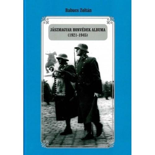 Jászmagyar honvédek albuma (1921-1945)
