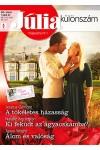 Júlia különszám 80. A tökéletes házasság (Nyári esküvők 1.), Ki feküdt az ágyacskámba?, Álom és valóság