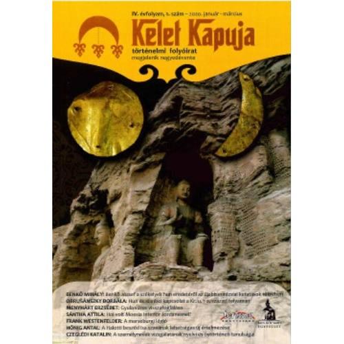 Kelet Kapuja IV/1 2020 január-március (Történelmi folyóirat)