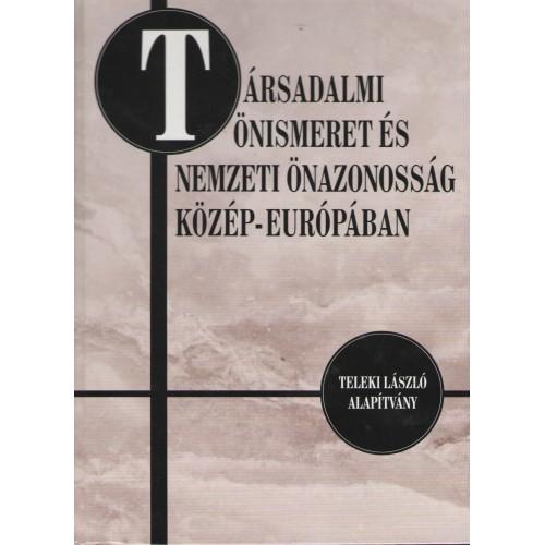 Társadalmi önismeret és nemzeti önazonosság Közép-Európában