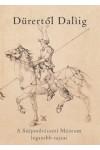 Dürertől Dalíig - a Szépművészeti Múzeum legszebb rajzai, Karinthy kiadó, Ajándékkönyvek, albumok