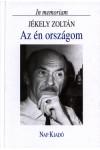Az én országom - In memoriam Jékely Zoltán