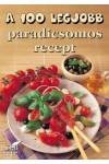 A 100 legjobb paradicsomos recept, STB kiadó, Szakácskönyvek, gasztronómia