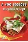 A 100 legjobb mexikói recept, STB kiadó, Szakácskönyvek, gasztronómia