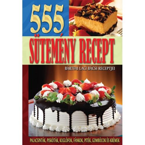 555 sütemény recept
