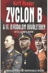 Zyclon B - A III. Birodalom bűvöletében
