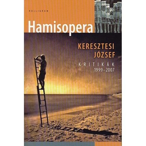 Hamisopera - Kritikák 1999-2007