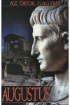 Az ókor nagyjai: Augustus