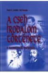A cseh irodalom története a kezdetektől napjainkig