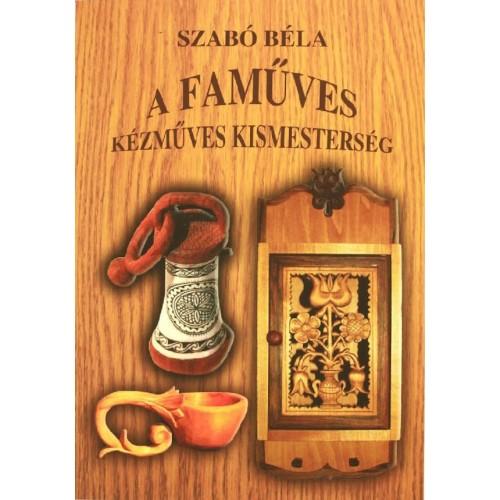 A faműves kézműves kismesterség
