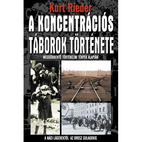 A koncentrációs táborok története