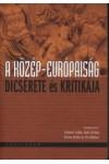 A közép-európaiság dicsérete és kritikája *