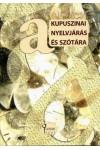 A kupuszinai nyelvjárás és szótára