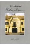 A százéves Kiskun Múzeum 1902-2002