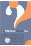 A szlovákkérdés ma