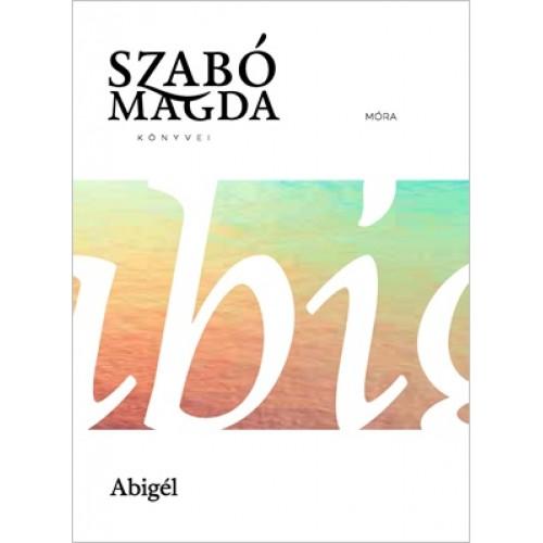 Abigél (Szabó Magda könyvei)