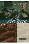 Ad acta, Kalligram kiadó, Irodalom