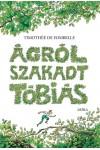 Ágról szakadt Tóbiás – A számkivetett