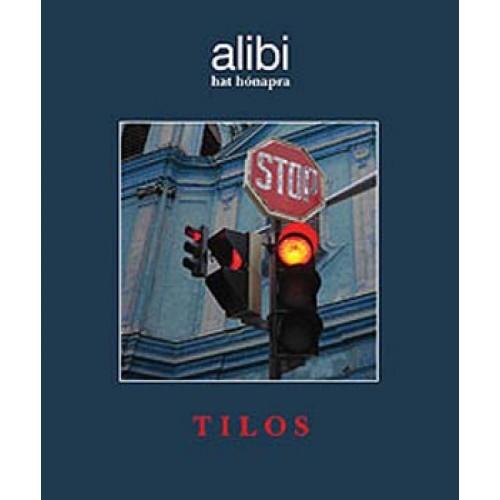 Alibi hat hónapra 8. – Tilos