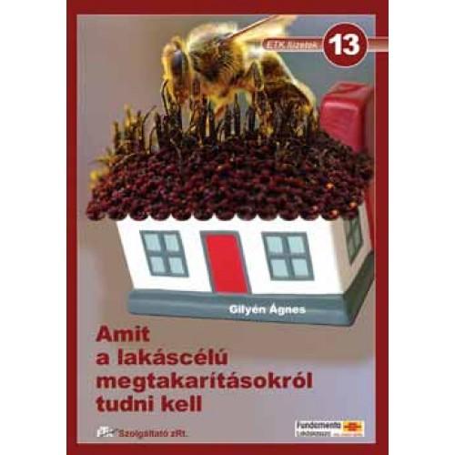13. Amit a lakáscélú megtakarításokról tudni kell