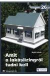 26. Amit a lakáslízingről tudni kell