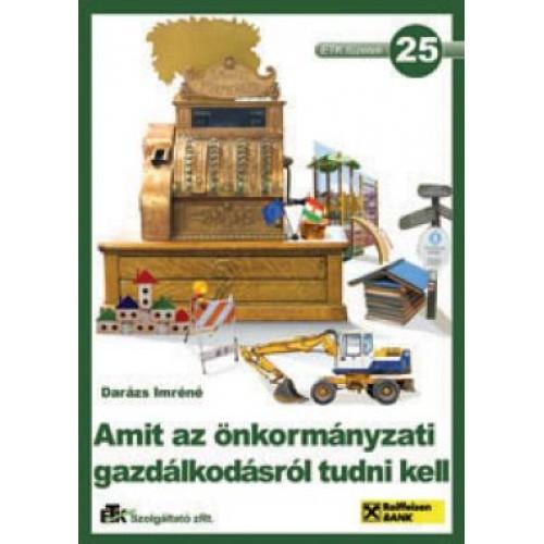 25. Amit az önkormányzati gazdálkodásról tudni kell