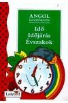 Angol kezdőknek - Idő, időjárás, évszakok, Ladybird kiadó, Gyermek- és ifjúsági könyvek