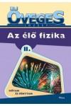 Az élő fizika II. Hőtan és fénytan, Móra kiadó, Gyermek- és ifjúsági könyvek