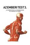 Az emberi test 3. Az érzékszervek, az idegrendszer és a magzati fejlődés
