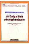 Az Európai Unió pénzügyi rendszere (Változó világ 35.)