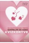 Az élethosszig tartó szerelem és szex kvízkönyve, Barrus kiadó, Család és párkapcsolat