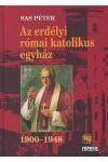 Az erdélyi római katolikus egyház 1900-1948