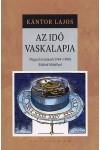Az Idő Vaskalapja - Negyed évszázad (1964-1988) Sükösd Mihállyal