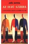 Az ifjú gárda (A világ ifjúsága a KGB és a CIA között 1919-1989)