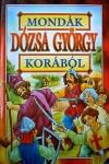 Mondák Dózsa György korából *
