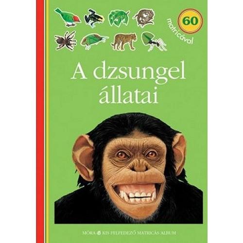 A dzsungel állatai - Kis felfedező matricás album - 60 matricával