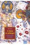 A rózsa és jelképei II. - A keresztény középkor