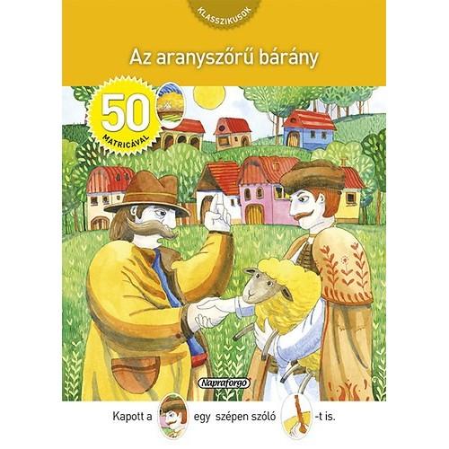 Az aranyszőrű bárány (Klasszikusok 50 matricával)