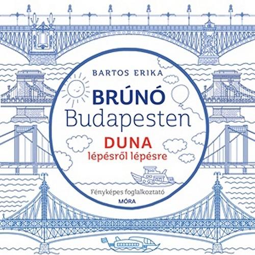 Duna lépésről lépésre (Brúnó Budapesten 5.) - Fényképes foglalkoztató