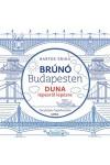 Duna lépésről lépésre - Fényképes foglalkoztató (Brúnó Budapesten 5.)