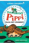 Harisnyás Pippi talál egy csunkot
