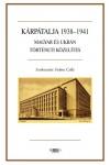 Kárpátalja 1938-1941 - Magyar és ukrán történeti közelítés*