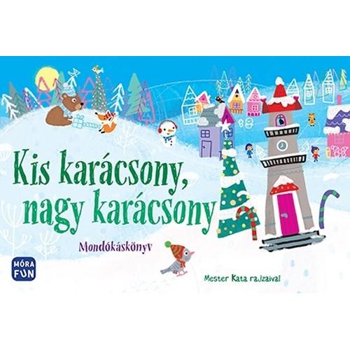Kis karácsony, nagy karácsony - Mondókáskönyv (lapozó)