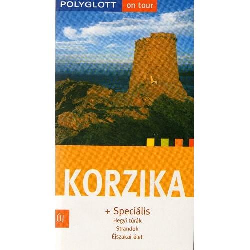 Korzika - Polyglott on tour - A legjobb útvonalak - Top 12 tipp