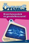 Mágnesség és elektromosság (Kísérletezzünk és gondolkozzunk! III.)